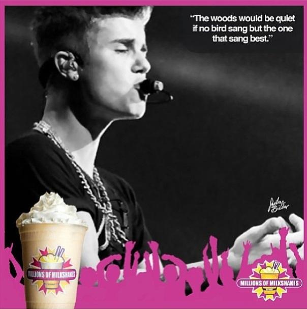 Millions Of MilkShakes , Justin Bieber